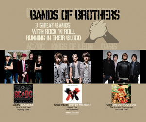 bands of brothers, ac/dc, kings of leon, oasis