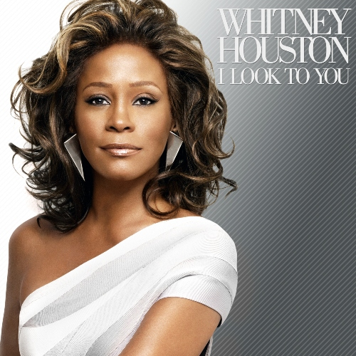 Whitney Houston I Look To You Album Cover