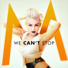 Miley We Cant Stop