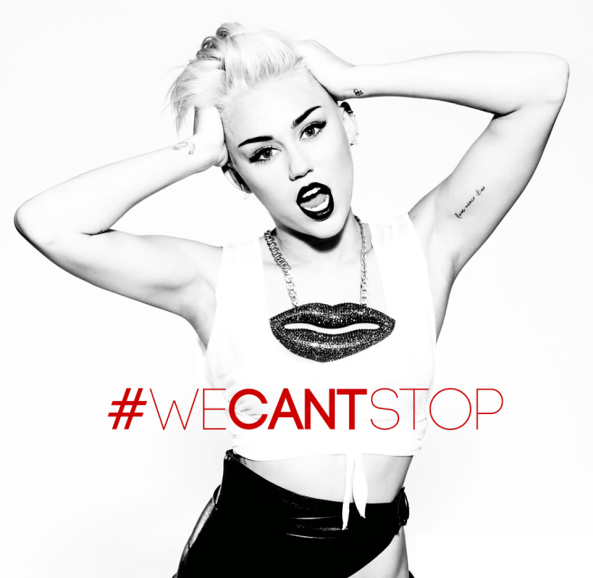 miley we can't stop